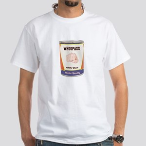 Can of Whoopass White T-Shirt