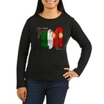 Italian Now That' Women's Long Sleeve Dark T-Shirt