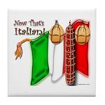 Italian Now That's Italian Tile Coaster