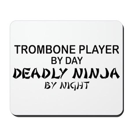 Trombone Player Deadly Ninja Mousepad