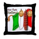 Italian Now That's Italian Throw Pillow
