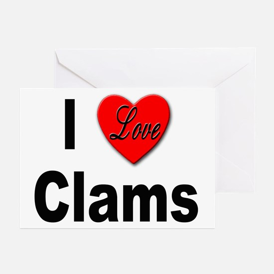 I Love Clams for Clam Lovers Greeting Cards (Packa