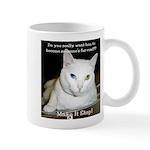 Make it Stop 6 Mug
