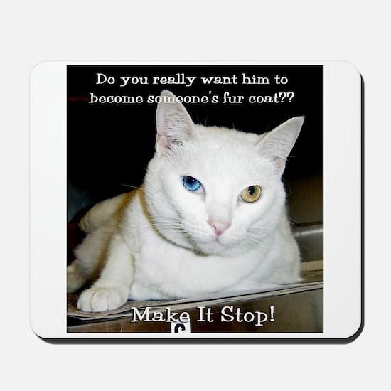 Make it Stop 6 Mousepad