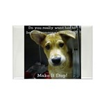 Make It Stop 7 Rectangle Magnet (100 pack)
