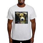 Make It Stop 7 Light T-Shirt