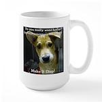 Make It Stop 7 Large Mug