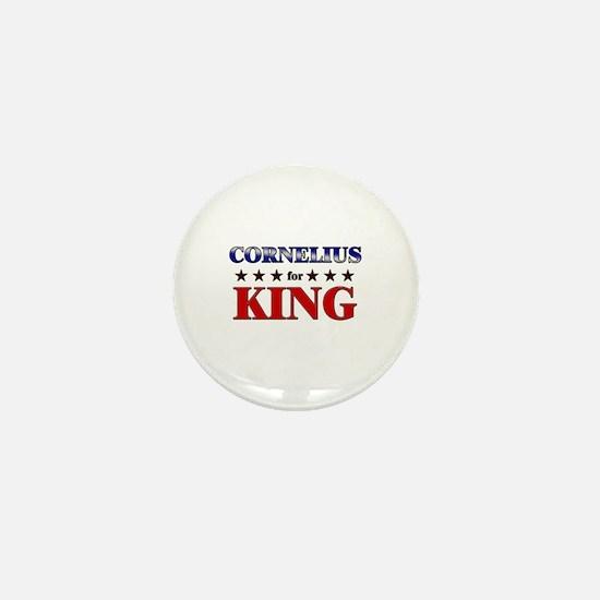 CORNELIUS for king Mini Button