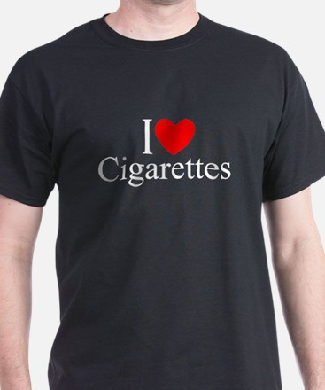 """I Love (Heart) Cigarettes"" T-Shirt"