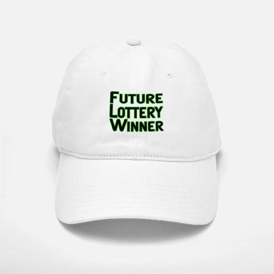 Future Lottery Winner Baseball Baseball Cap