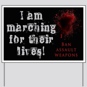 I March for Their Lives Yard Sign