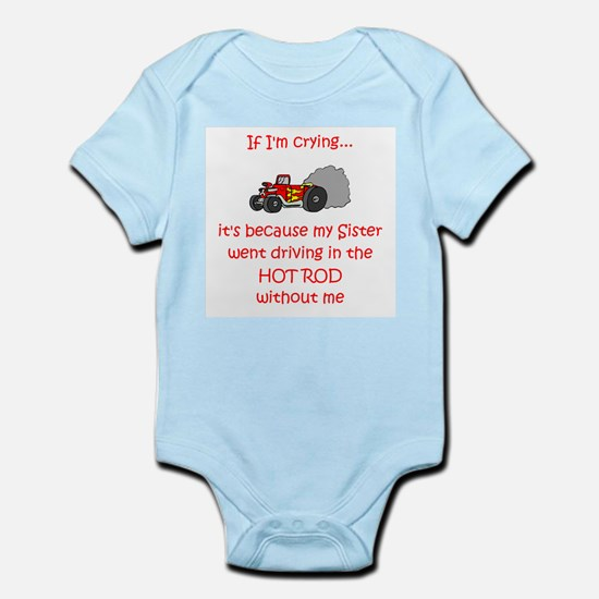 Hot Rod Cry - Sister Infant Bodysuit