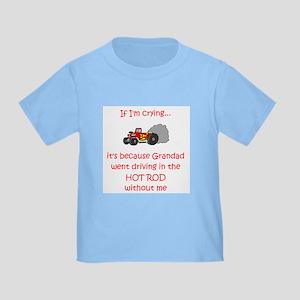 Hot Rod Cry - Grandad Toddler T-Shirt