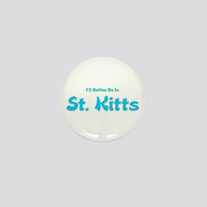 I'd Rather Be...St. Kitts Mini Button