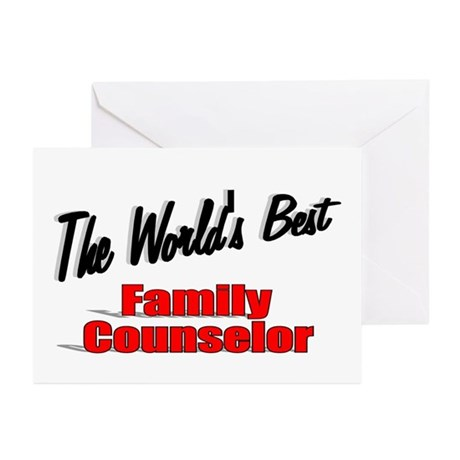 """""""The World's Best Family Counselor"""" Greeting Cards"""