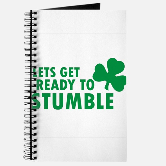 LETS GET READY TO STUMBLE ST. PATRICK'S DAY Journa