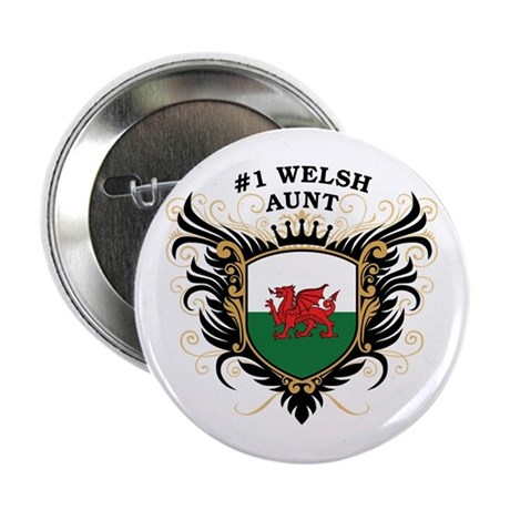 """Number One Welsh Aunt 2.25"""" Button"""