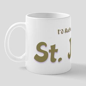 I'd Rather Be...St. John Mug