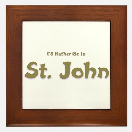 I'd Rather Be...St. John Framed Tile