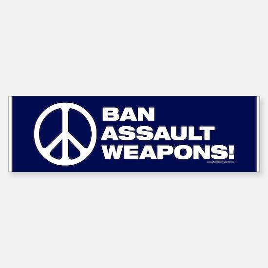 Ban Assault Weapons (10 Pack) Bumper Bumper Bumper Sticker