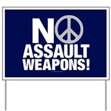 Assault weapon Yard Signs