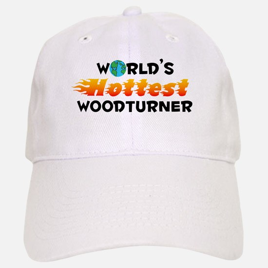 World's Hottest Woodt.. (C) Baseball Baseball Cap