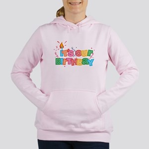 Its Our Birthday Letter Womens Hooded Sweatshirt