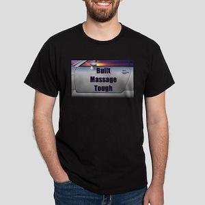 Built Massage Tough Dark T-Shirt