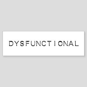 Dysfunctional Design Bumper Sticker