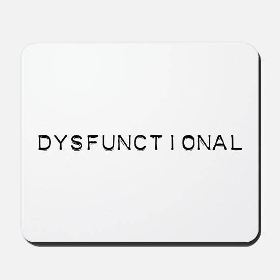 Dysfunctional Design Mousepad