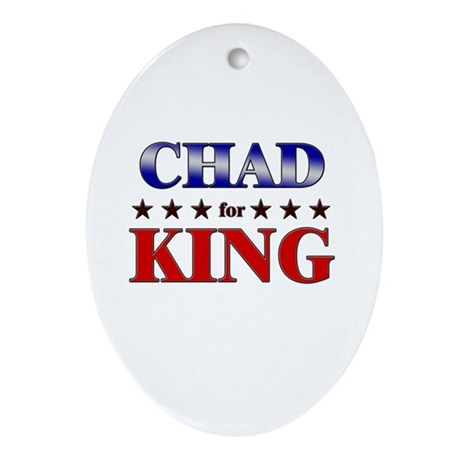 CHAD for king Oval Ornament