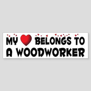 Belongs To A Woodworker Bumper Sticker