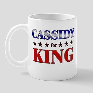 CASSIDY for king Mug