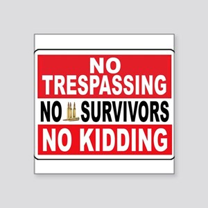 NO TRESPASSING Sticker