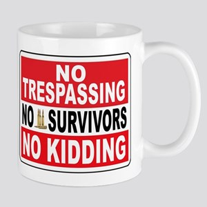 NO TRESPASSING Mugs