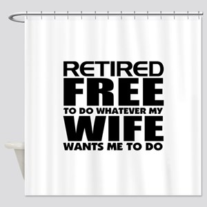 Retirement Shower Curtain