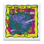 Equal Rights for All Tile Coaster