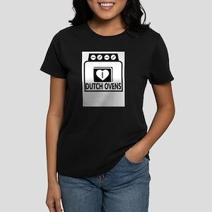 I (HEART) DUTCH OVENS Women's Dark T-Shirt