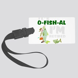 Funny retirement Large Luggage Tag