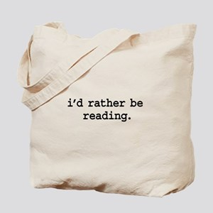 i'd rather be reading. Tote Bag