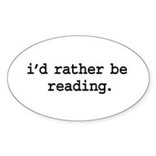 i'd rather be reading. Oval Sticker