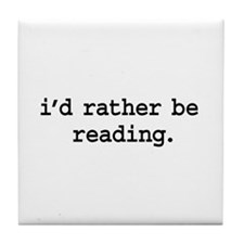 i'd rather be reading. Tile Coaster