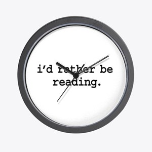 i'd rather be reading. Wall Clock