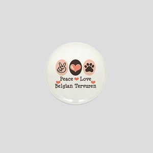 Peace Love Belgian Tervuren Mini Button
