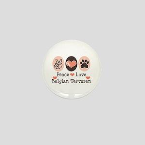 Peace Love Belgian Tervuren Mini Button