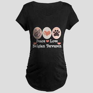 Peace Love Belgian Tervuren Maternity Dark T-Shirt