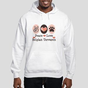 Peace Love Belgian Tervuren Hooded Sweatshirt