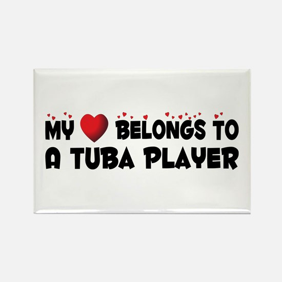 Belongs To A Tuba Player Rectangle Magnet