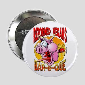 Reformed Vegans Bar-B-Que Button
