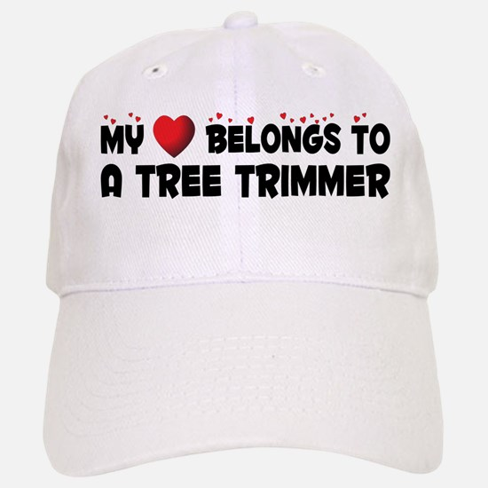 Belongs To A Tree Trimmer Baseball Baseball Cap